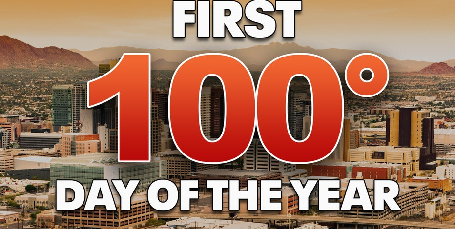 NWS: Phoenix reached 100F for the first time in 2021
