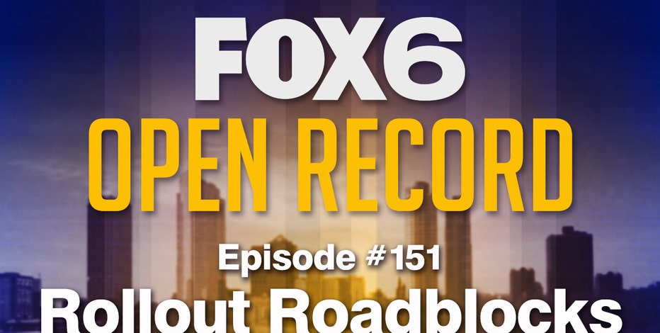 Open Record: Rollout roadblocks