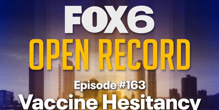 Open Record: Vaccine hesitancy