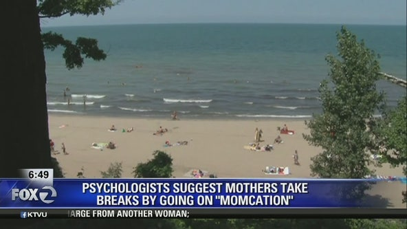 Mommy burnout: Psychologists say women need 'momcations'