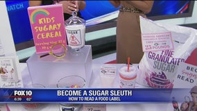 Become a Sugar Sleuth: How to read a food label
