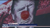 3D red nose placed on Trump billboard in downtown Phoenix