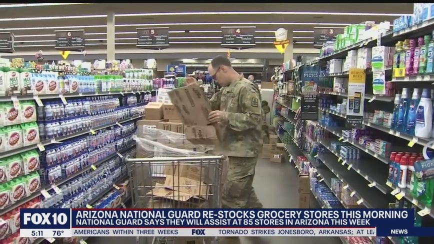 Arizona National Guard re-stocks grocery stores over the weekend