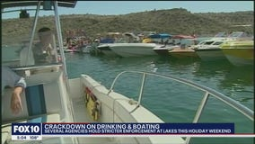 Arizona law enforcement agencies cracking down on boating and drinking during holiday weekend