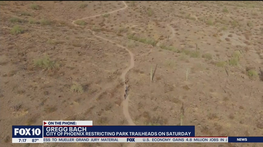 City of Phoenix restricting park trailheads on Saturday