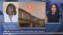 Residents across the Valley report seeing a red sun Sunday morning - here's why