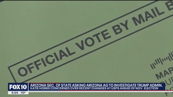 Arizona Secretary of State Katie Hobbs asking for investigation amid controversy over USPS service