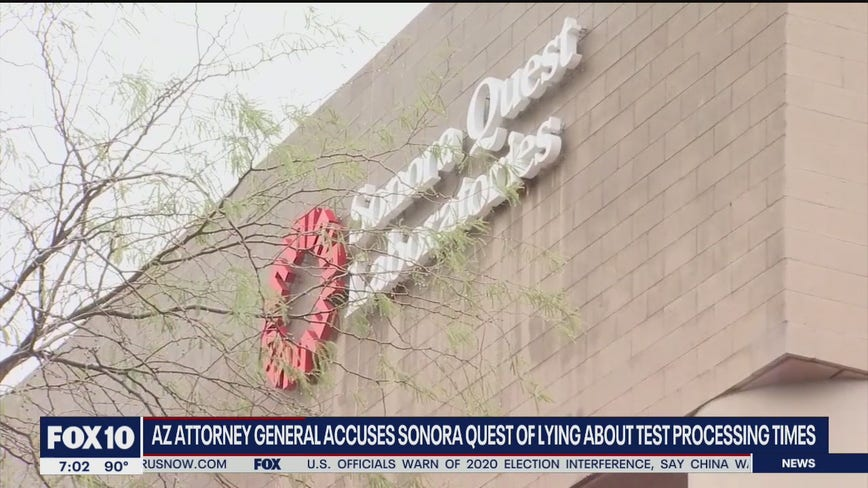 Arizona AG accuses Sonora Quest of lying about test processing times