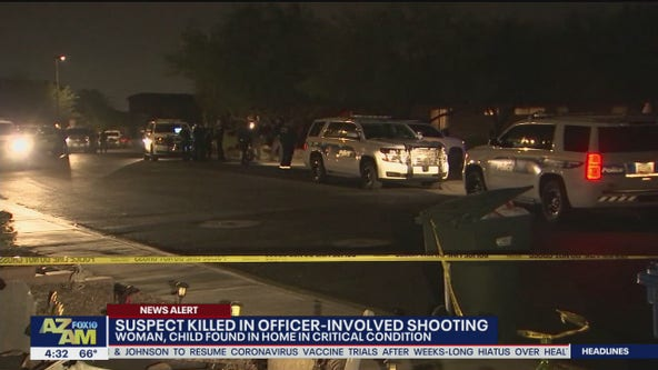 Suspect killed in Phoenix police shooting; woman, child found inside home in critical condition