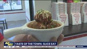 Taste of the Town: Slice Eat