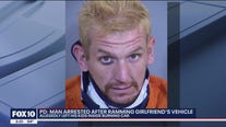 PD: Man arrested after ramming girlfriend's vehicle