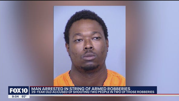 Man arrested in string of armed robberies in Phoenix