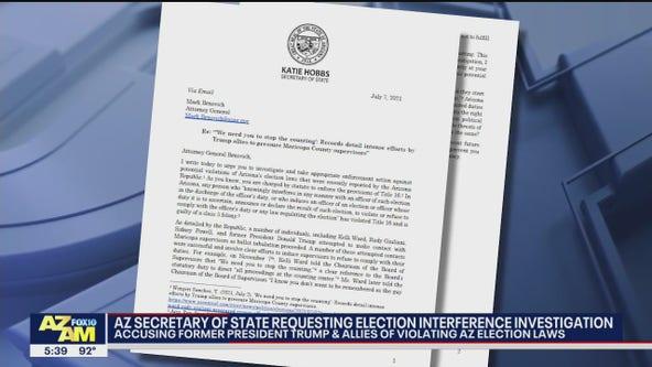Arizona secretary of state requesting election interference investigation