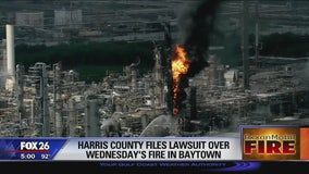 Harris County files lawsuit over Wednesday's fire in Baytown