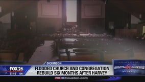 Dickinson Church 6 months later Hope after Harvey