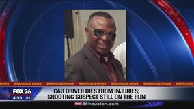 Cab driver dies from injuries; shooting suspect still on the run