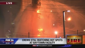 Crews still watching hot spots at Baytown facility