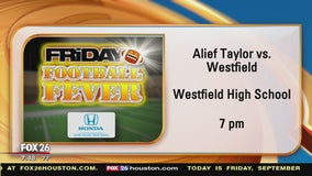 Friday Football Fever - Alief Taylor and Westfield High show their spirit