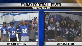 Friday Football Fever Westbury and Westside high schools show their spirit