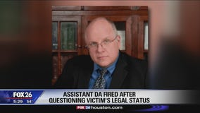 Assistant DA fired after questioning victim's immigration status