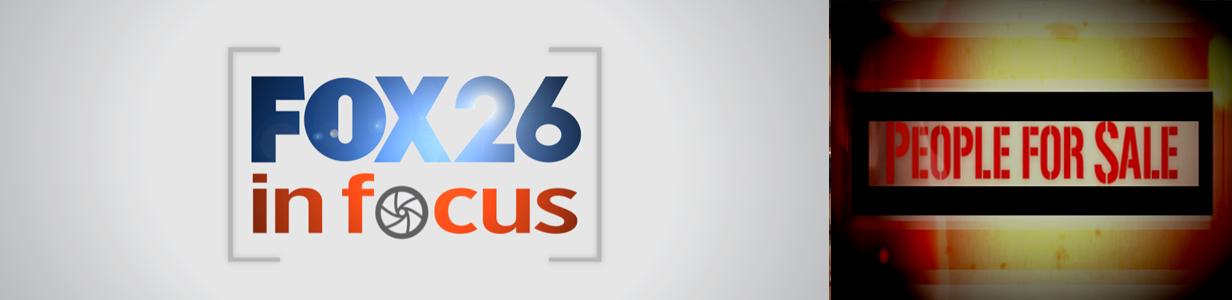 FOX 26 In Focus