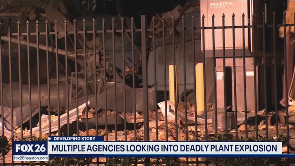 Multiple agencies looking into deadly plant explosion