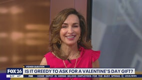 Is it greedy to ask for a Valentine's Day gift?
