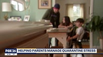 Helping parents manage quarantine stress