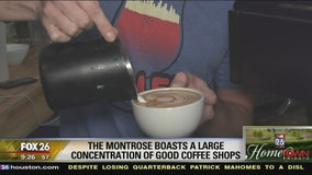 Montrose boasts a large concentration of good coffee shops