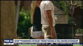Stop pandemic fatigue from taking a toll on relationship