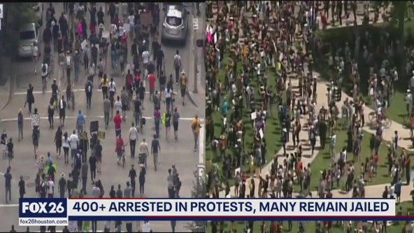 More than 400 people arrested in Houston protests
