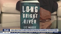 'Long Bright River' tells story of sisterhood amid Kensington opioid crisis