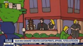 Julia Max Designs creates custom prints, apparel, totes and stickers