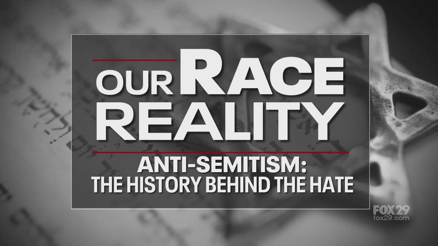 Our Race Reality: Anti-Semitism - The History Behind the Hate