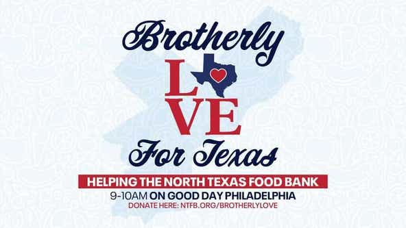 Brotherly Love for Texas: Good Day shows Philly love to Texans in need