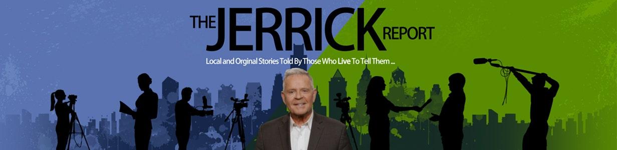 The Jerrick Report