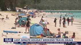 Last-minute holiday weekend travel deals