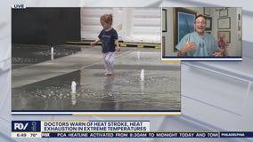 Doctors warn of heat stroke, heat exhaustion in extreme temperatures