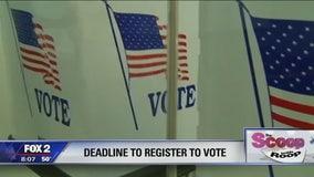 Deadline: Last day to register to vote