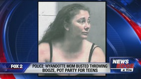 Mom in Wyandotte arrested for throwing booze, pot party for teens