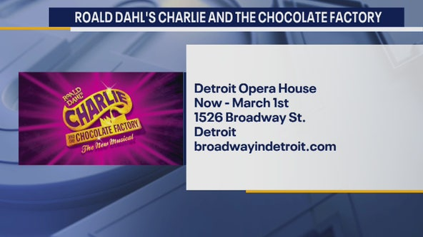 Charlie and the Chocolate Factory at the Detroit Opera House