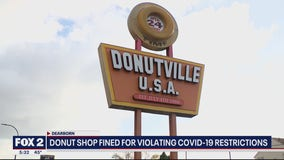 Dearborn donut shop fined after allegedly violating COVID-19 restrictions