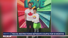 Travel restrictions for U.S. and Canada separates couple for 10 months
