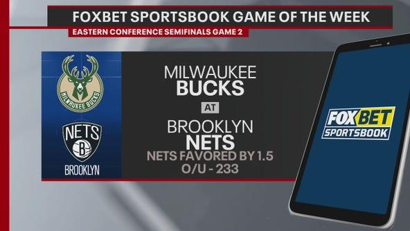 FOX Bet Game of the week - Bucks vs Nets