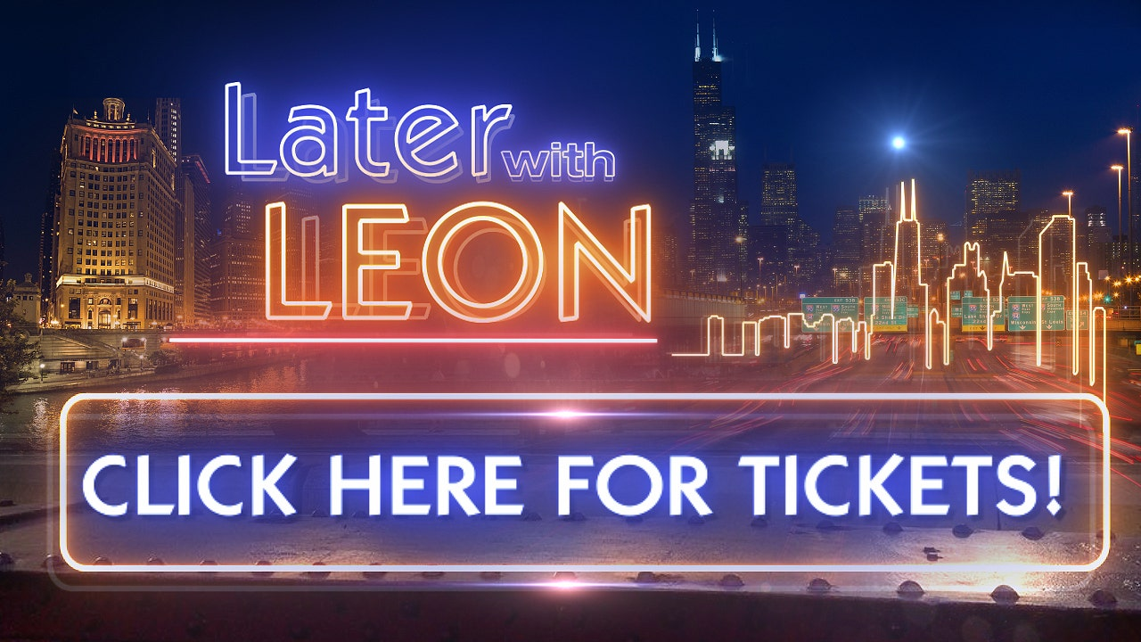 Later with Leon Tickets
