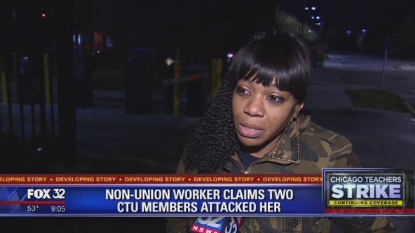 Non-union worker claims two CTU members attacked her