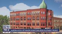 Aurora kicks off major downtown redevelopment project