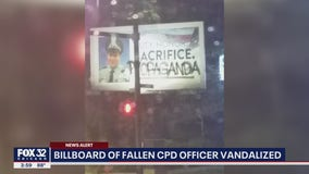 Billboard honoring Chicago cop killed in the line of duty vandalized