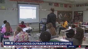 Chicago Teachers Union outraged over CPS 440 layoffs