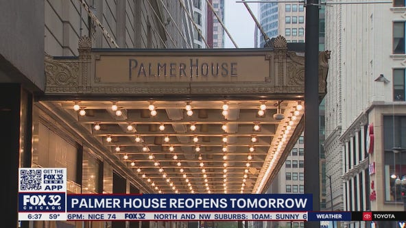 Palmer House set to reopen Thursday